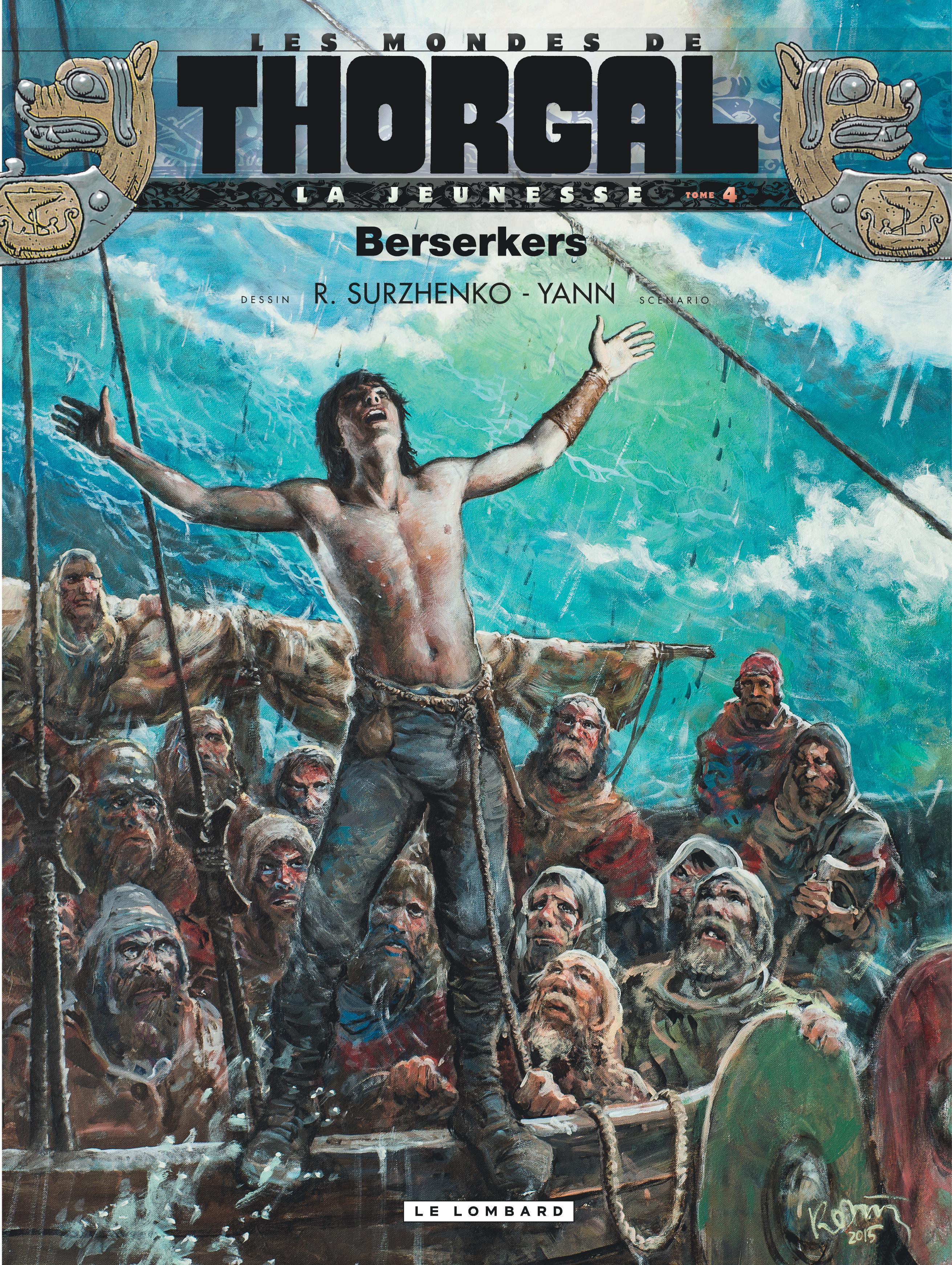 Les mondes de Thorgal - La jeunesse 4 - Berserkers