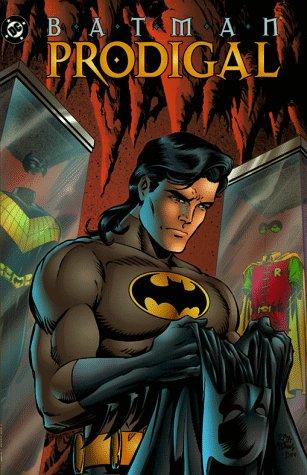 Batman - Le Fils prodigue 1 - Prodigal