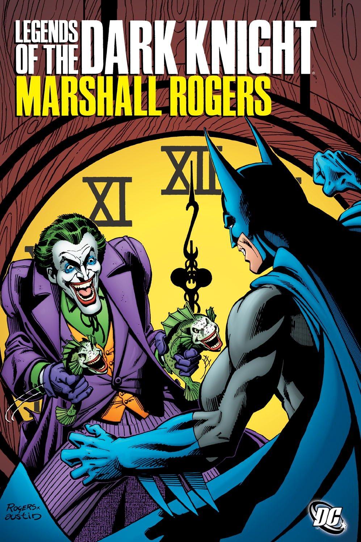 Legends of The Dark Knight - Marshall Rogers 1 - Marshall Rogers