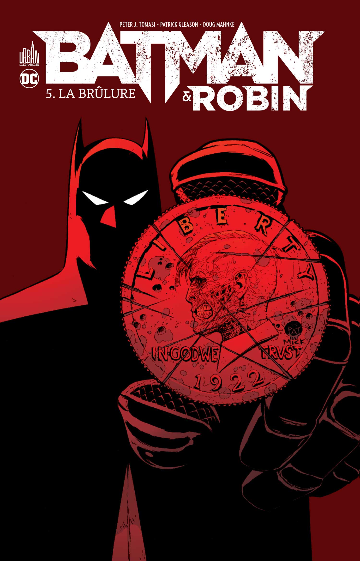 Batman & Robin 5 - La Brûlure