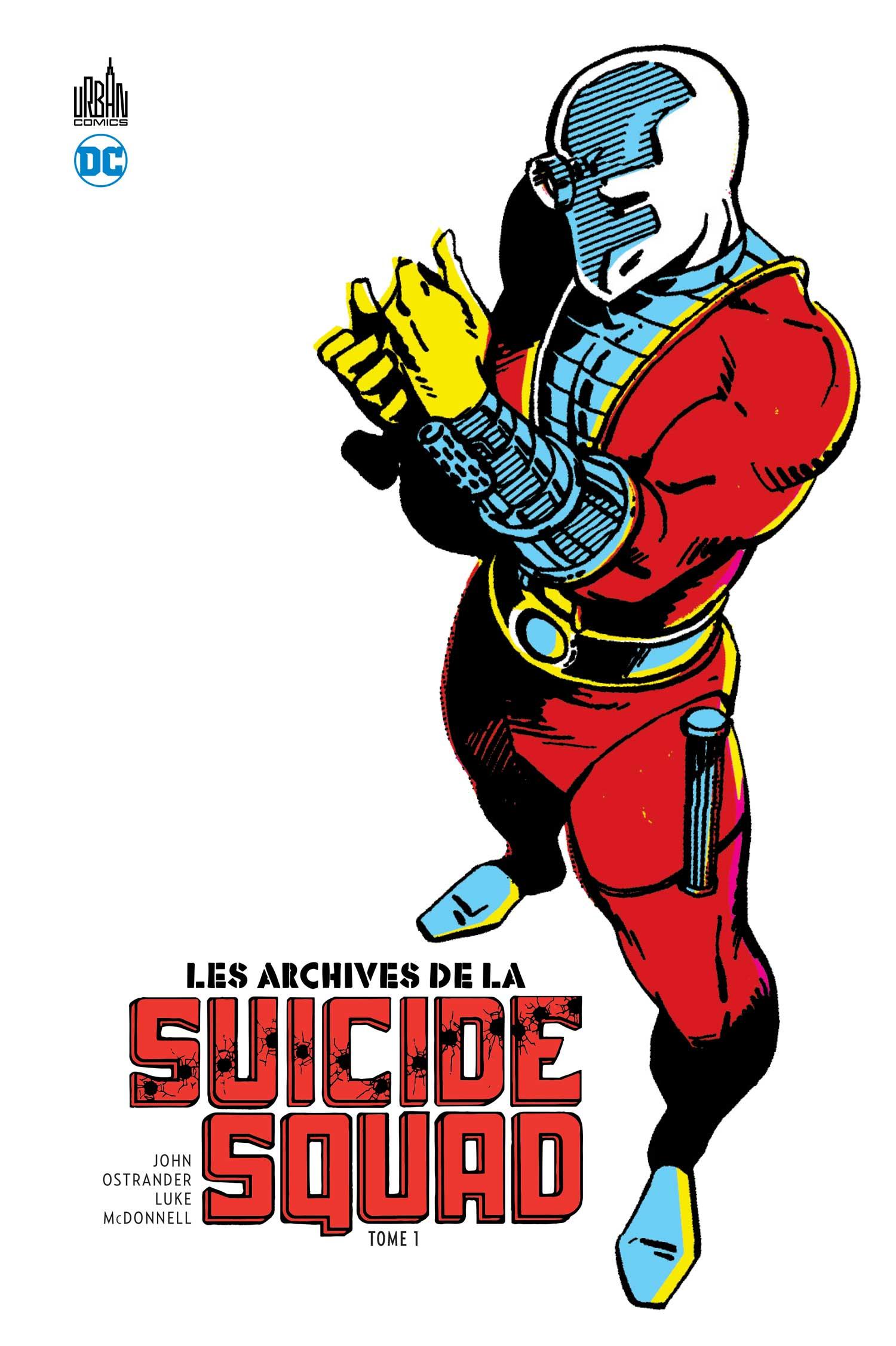 Les Archives de La Suicide Squad 1 - Les Archives de la Suicide Squad - Tome 1