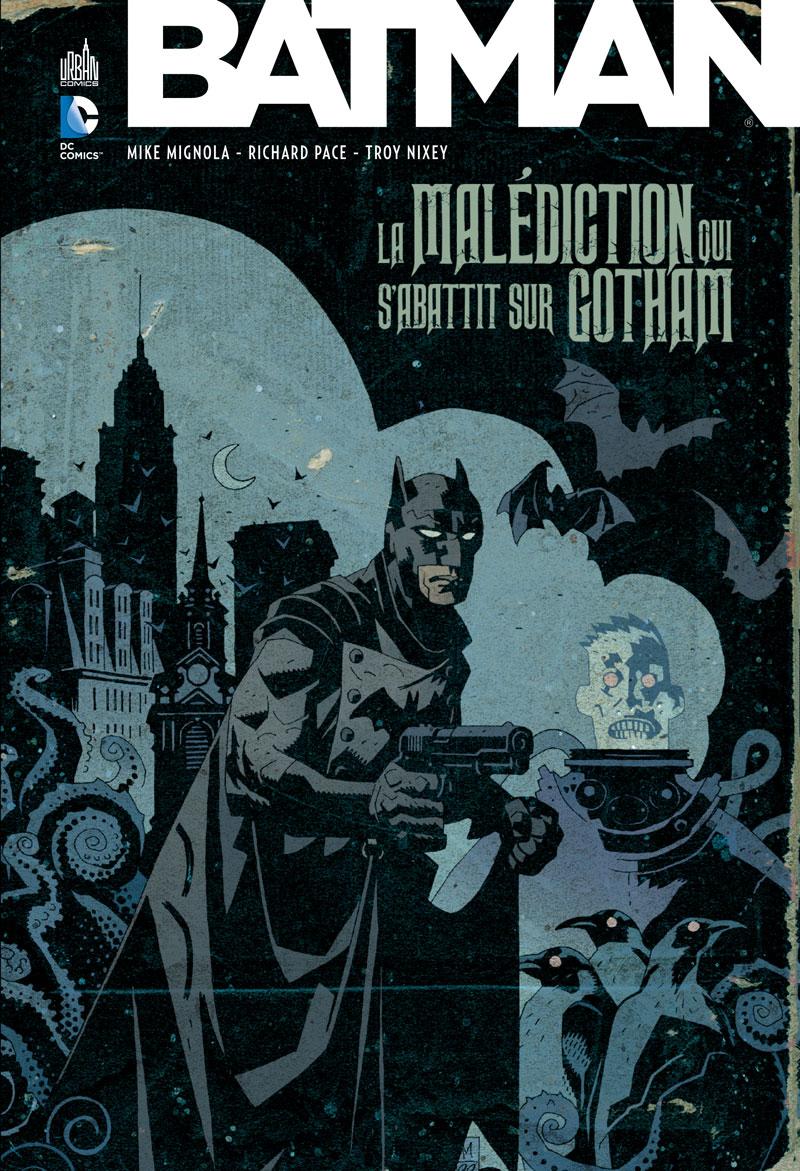 Batman - La Malédiction Qui s'Abattit Sur Gotham 1 - La malédiction qui s'abattit sur Gotham