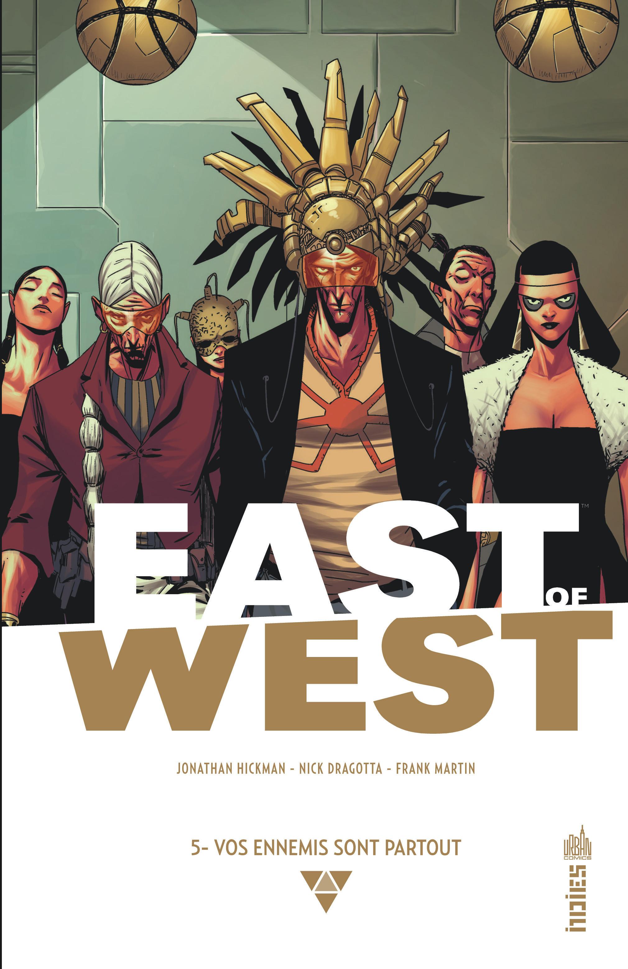 East of West 5 - Vos ennemis sont partout