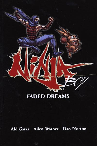 Ninja boy 1 - Ninja Boy: Faded Dreams