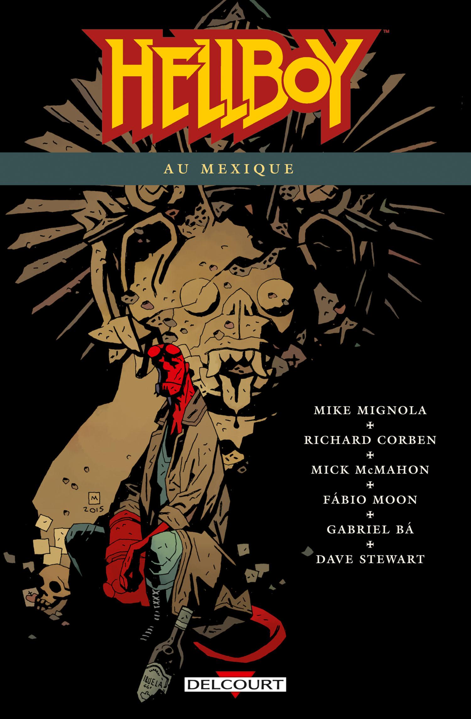 Hellboy 15 - Hellboy au Mexique