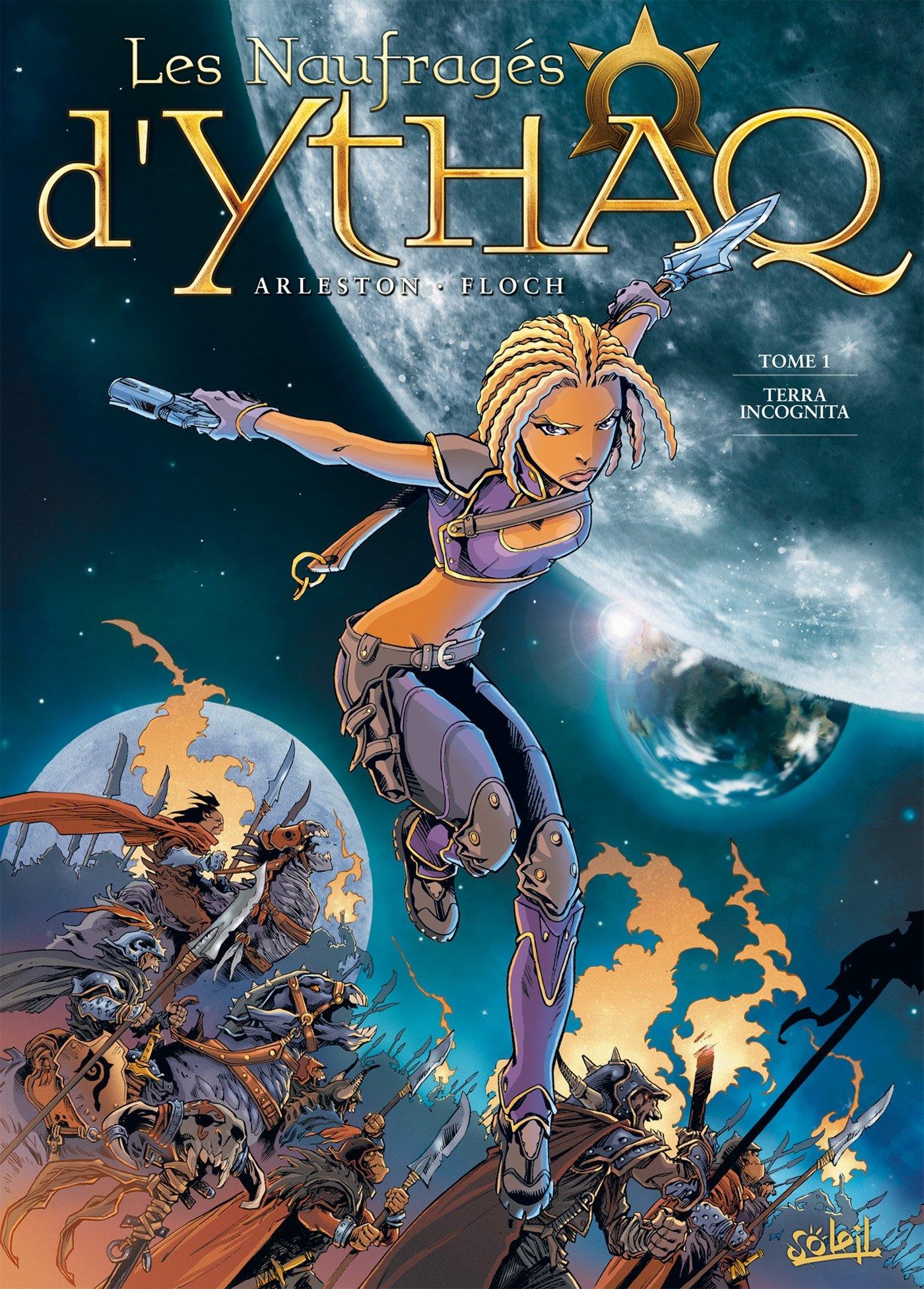 Les naufragés d'Ythaq  1 - Terra incognita
