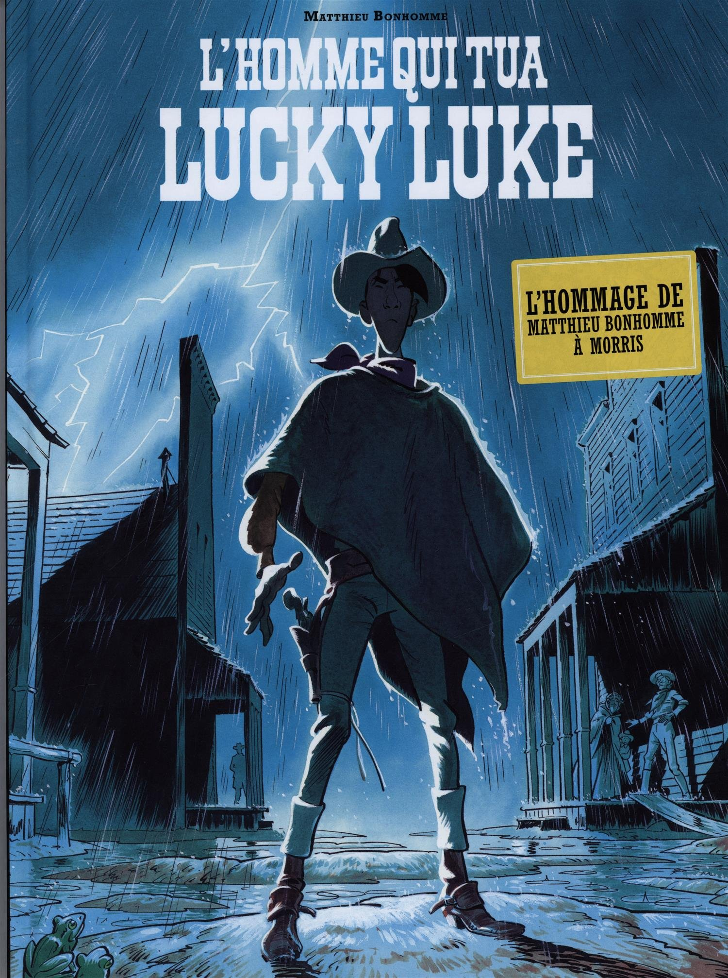 L'homme qui tua Lucky Luke  - Homme qui tua Lucky Luke (L') - tome 0 - Homme qui tua Lucky Luke (L')