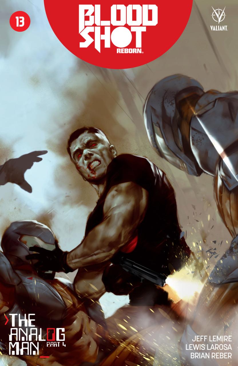 Bloodshot Reborn 13 - The Analog Man pt. 4
