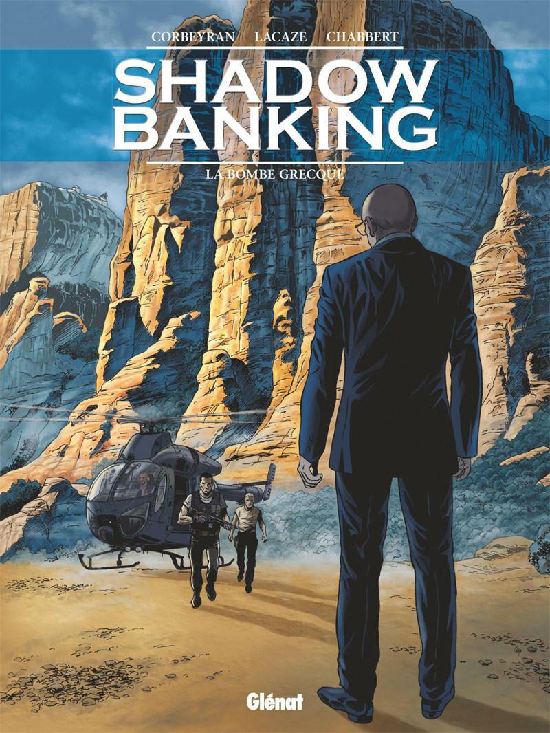 Shadow Banking 3 - La bombe Grecque