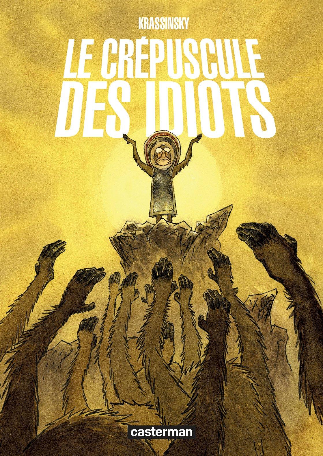 Le crépuscule des idiots 1