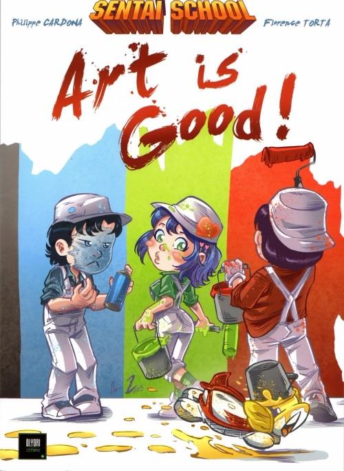 Sentaï School - Art is good ! 1