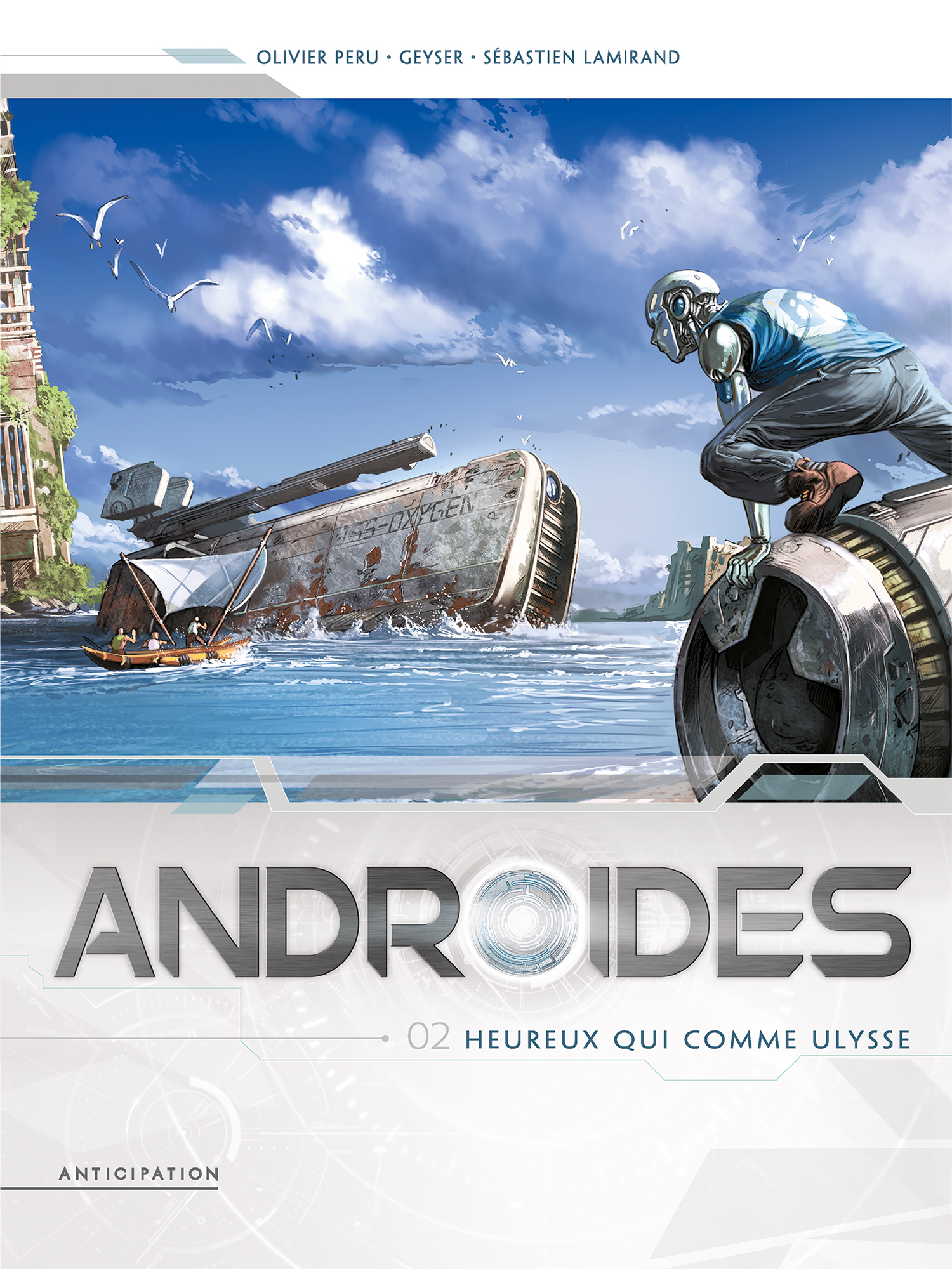 Androïdes 2 - Androïde heureux qui comme Ulysse