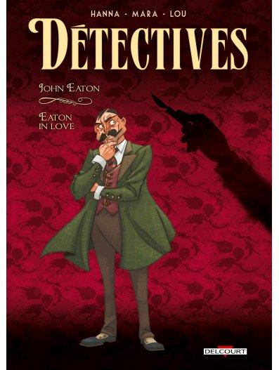 Détectives 6 - John Eaton - Eaton in love