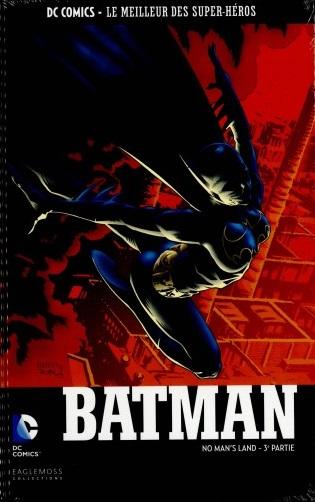 DC Comics - Le Meilleur des Super-Héros 3 - Batman - No Man's Land (3ème Partie)