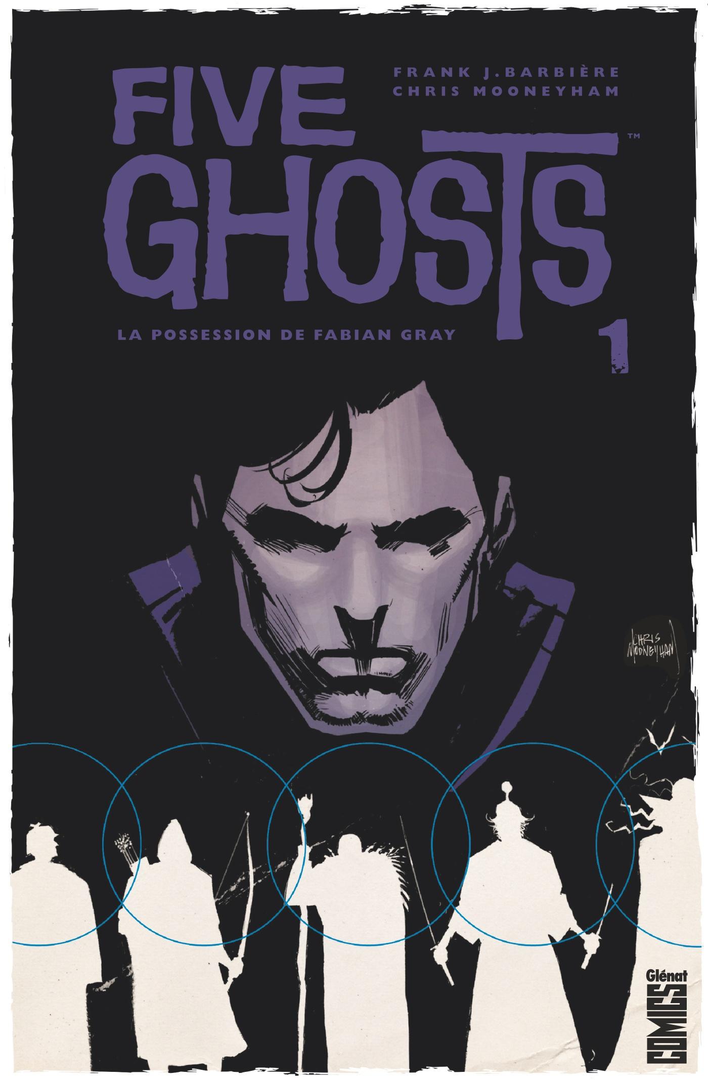 Five Ghosts 1 - La possession de Fabian Gray
