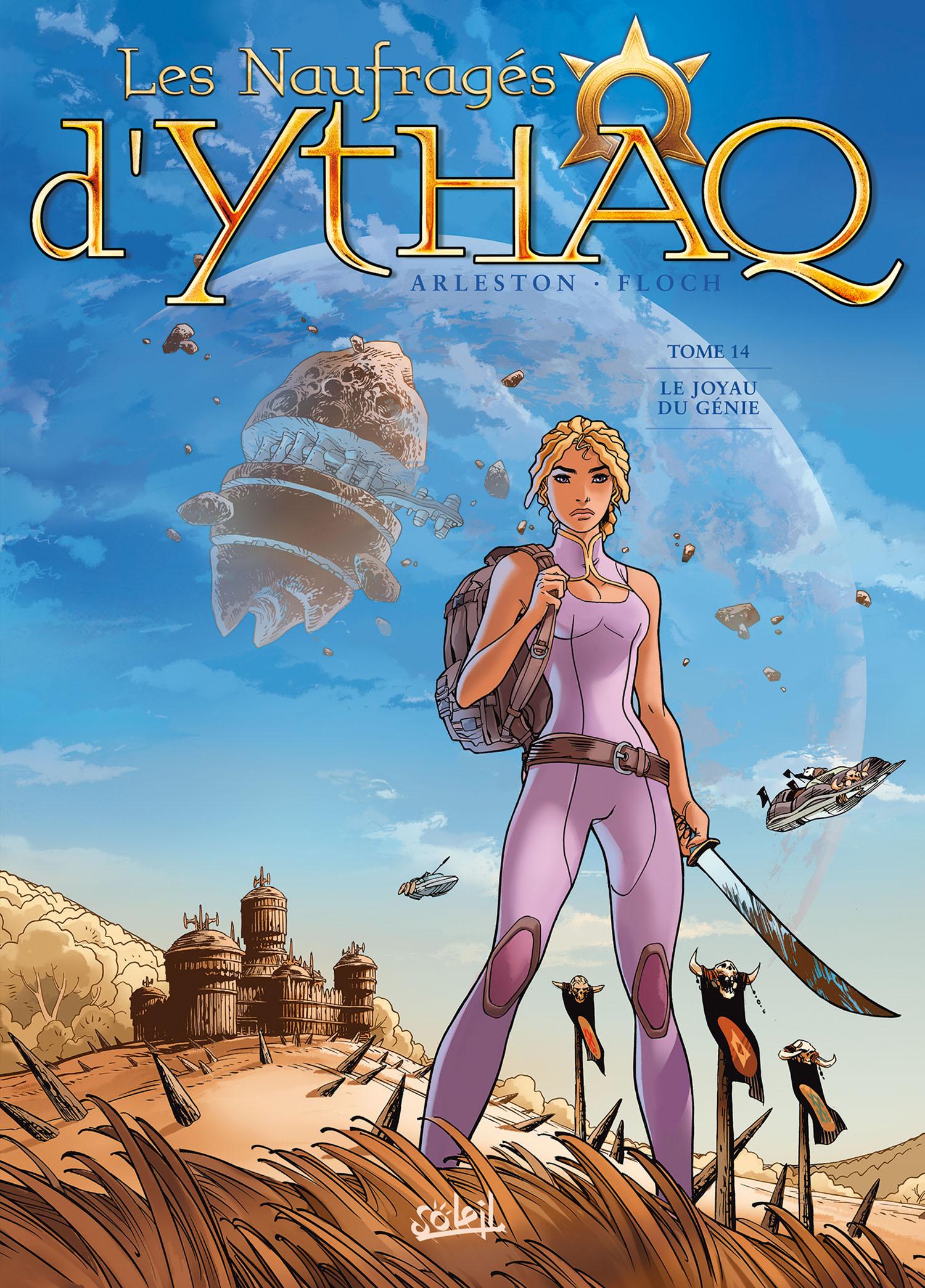 Les naufragés d'Ythaq  14 - Le Joyau du Génie