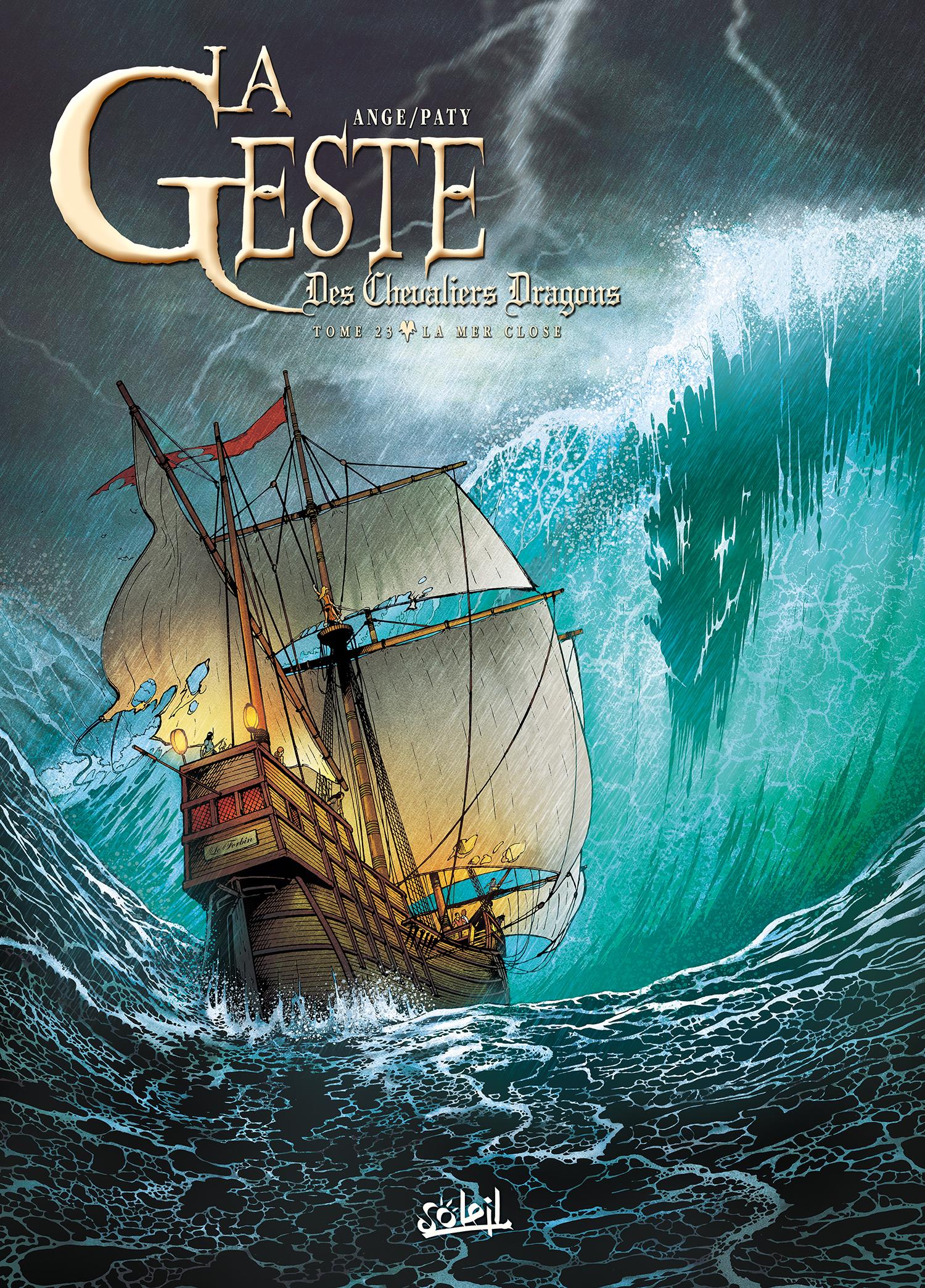 La geste des chevaliers dragons  23 - La Mer Close