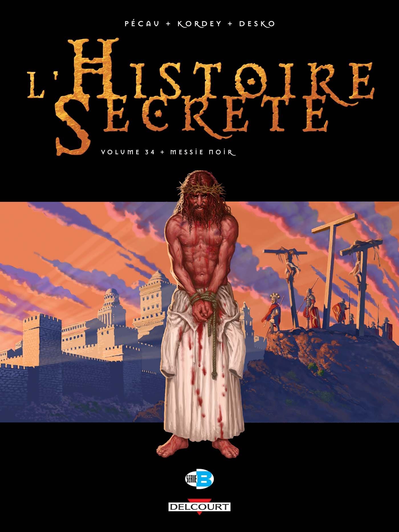 L'histoire secrète 34 - Messie noir