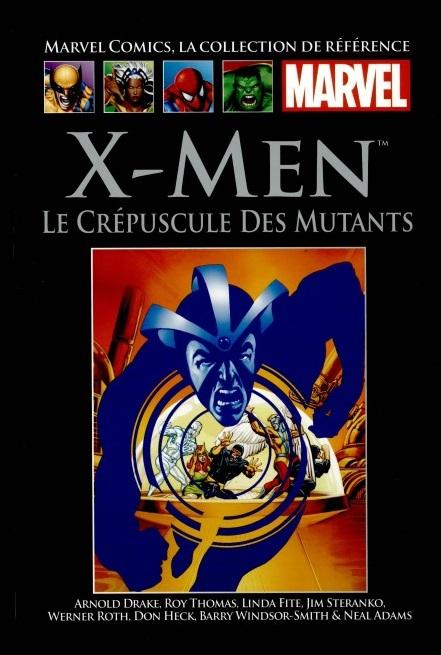 Marvel Comics, la Collection de Référence 13 - XIII. X-Men – Le Crépuscule Des Mutants