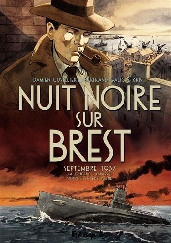 Nuit noire sur Brest 1 - Nuit noire sur Brest
