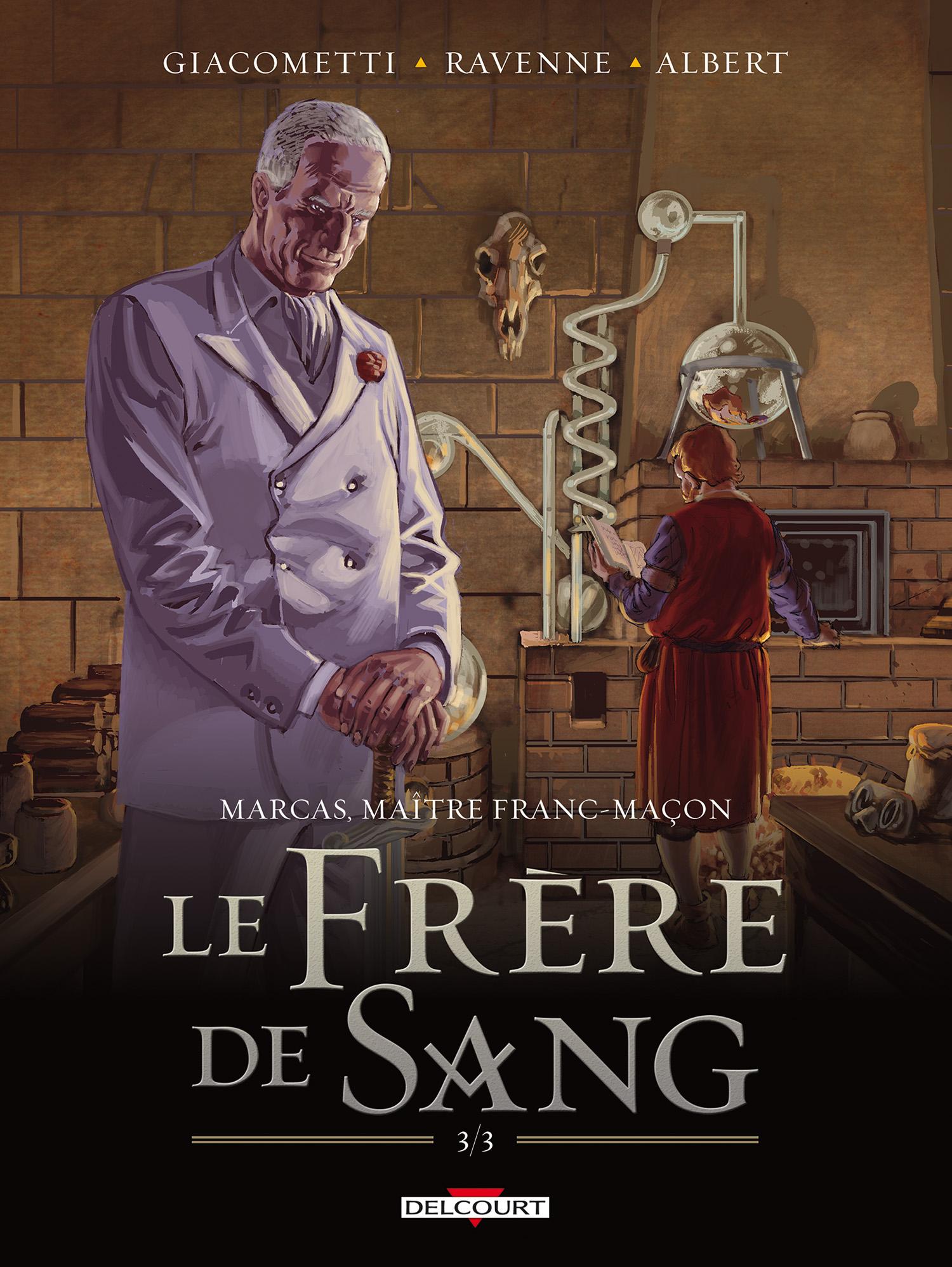 Marcas, maître franc-maçon 5 - Le frère de sang 3/3