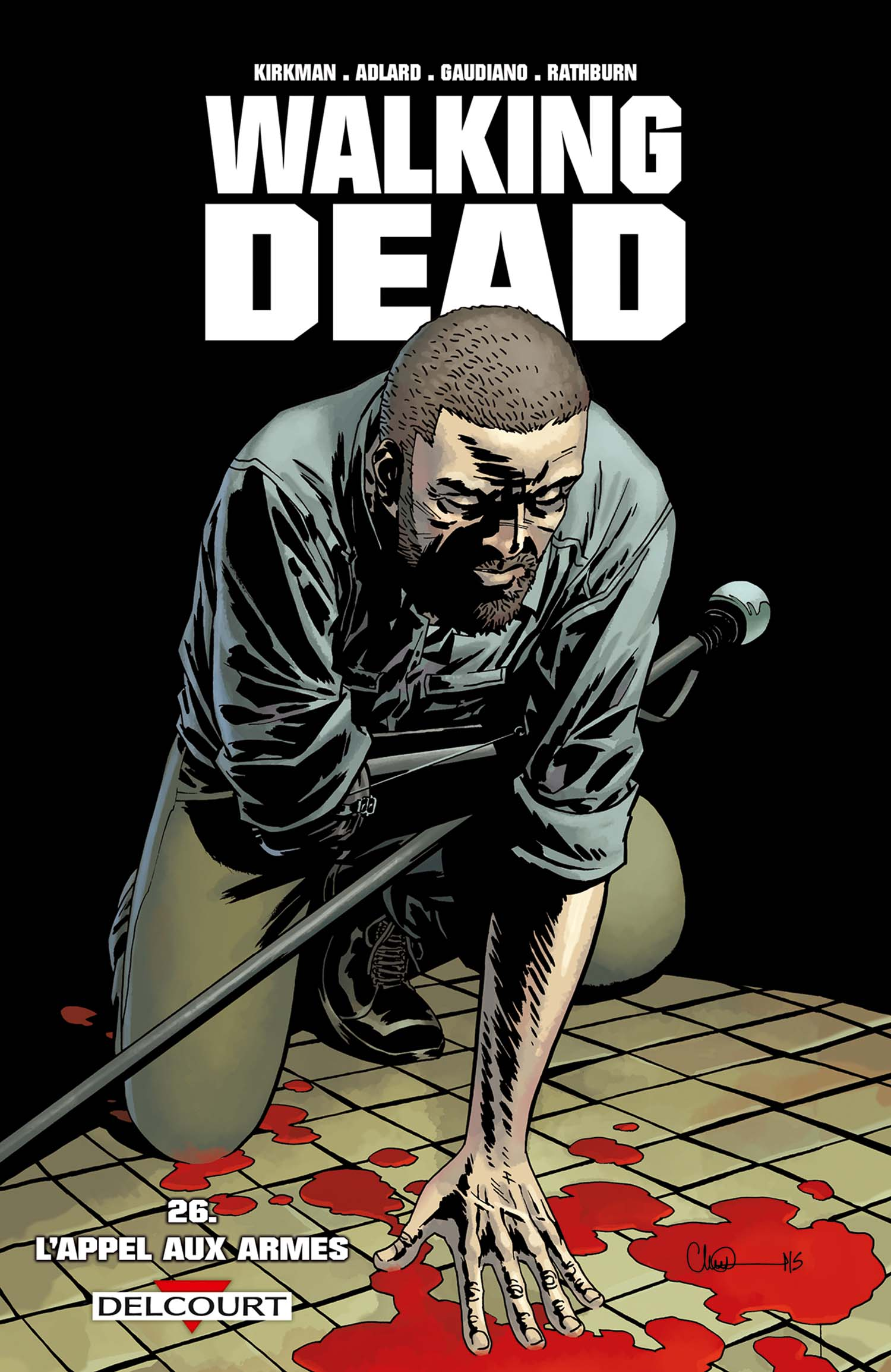 Walking Dead 26 - L'appel aux armes