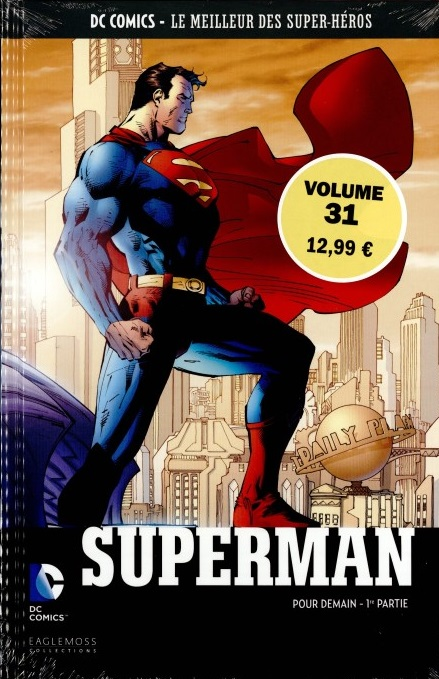 DC Comics - Le Meilleur des Super-Héros 31 - Superman Pour Demain 1er partie