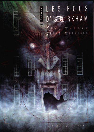 Batman - L'Asile d'Arkham 1 - Batman : Les fous d'Arkham