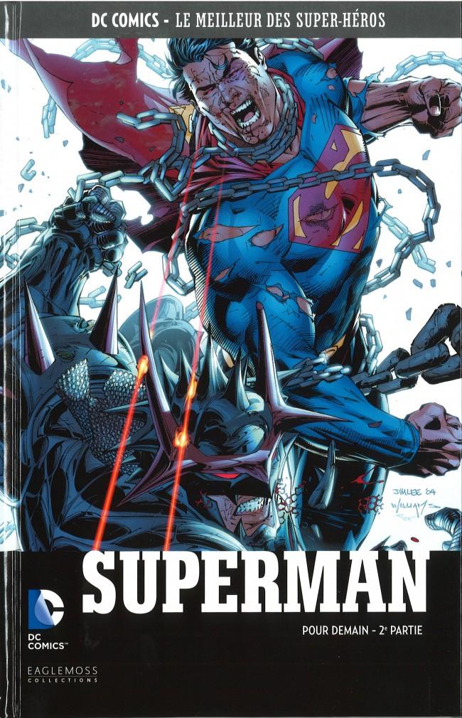 DC Comics - Le Meilleur des Super-Héros 32 - Superman - Pour Demain (2ème Partie)