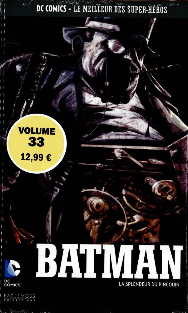 DC Comics - Le Meilleur des Super-Héros 33 - Batman La Splendeur du Pingouin