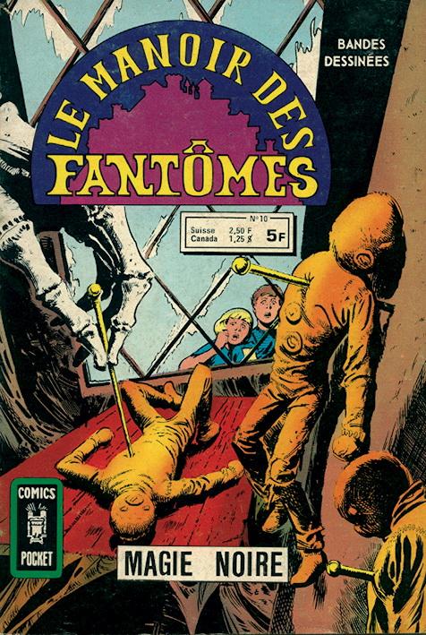 Le Manoir des Fantômes 10 - Magie Noire