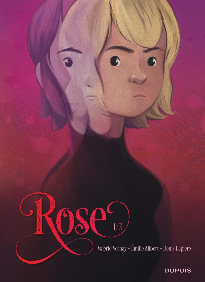 Rose 1 - Tome 1/3
