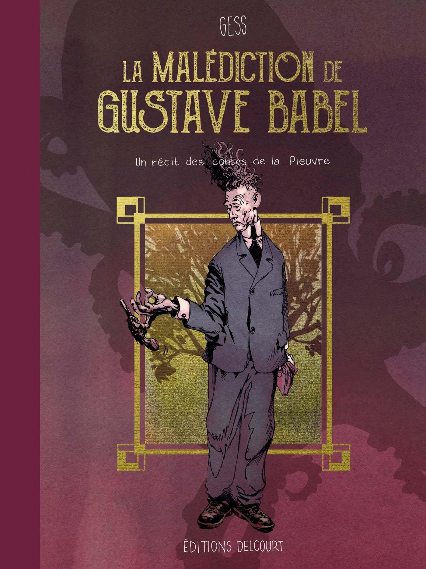 La malédiction de Gustave Babel 1