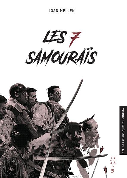 BFI - Les Classiques du Cinéma 5 - Les Sept samouraïs