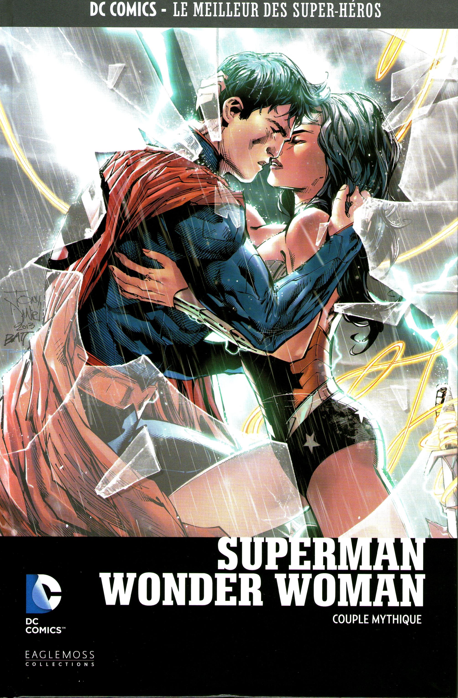 DC Comics - Le Meilleur des Super-Héros 37 - Superman / Wonder Woman - Couple Mythique