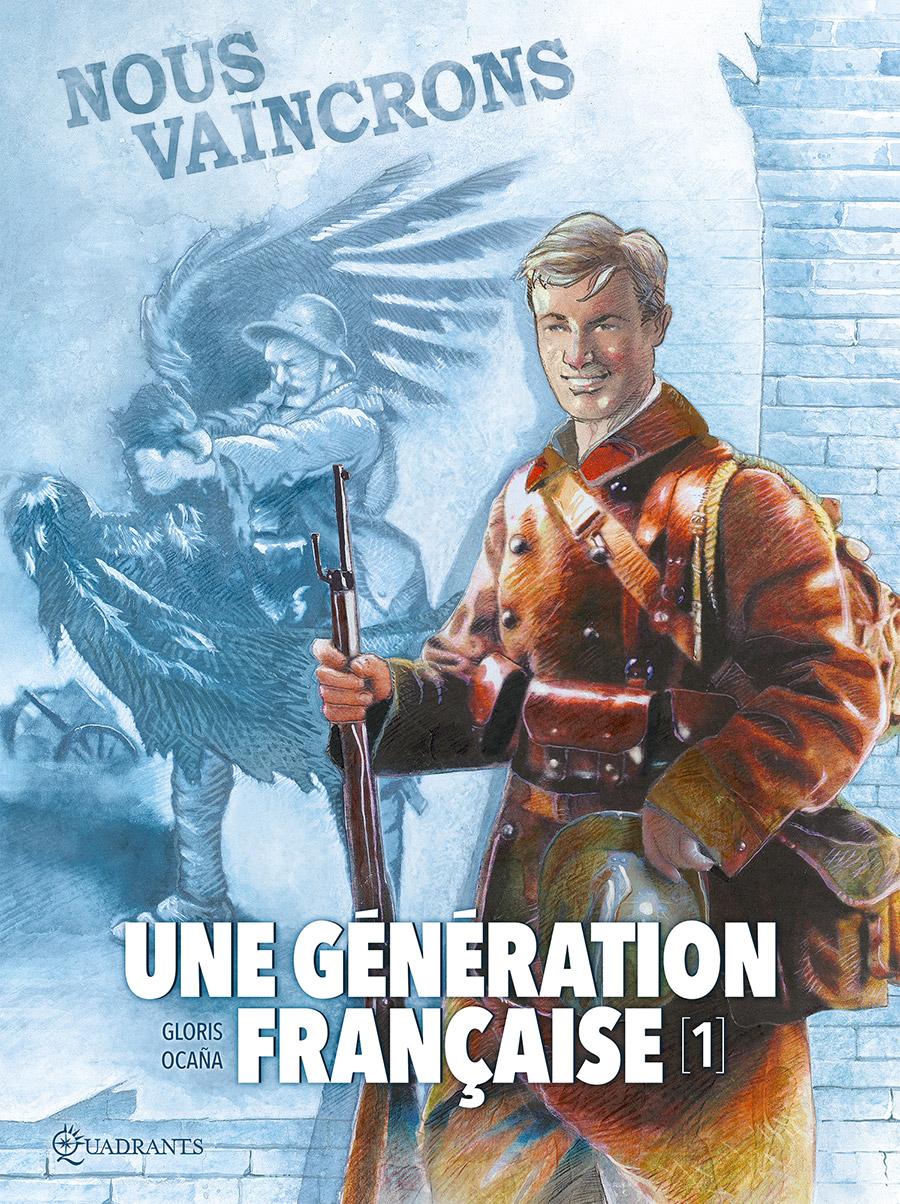 Une génération française 1 - Nous vaincrons !