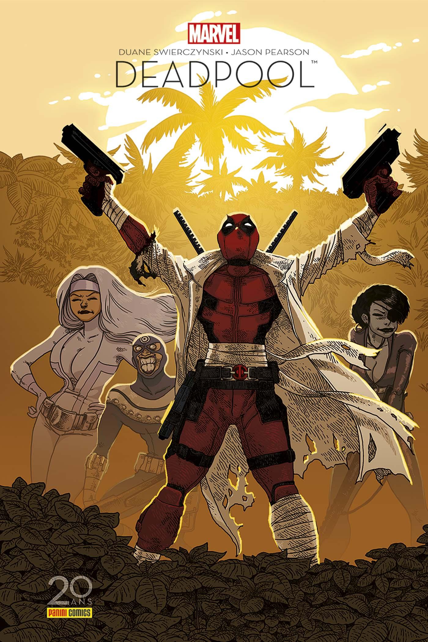 Deadpool - Il Faut Soigner Le Soldat Wilson 1 - 20 Ans Panini Comics - Deadpool - Il Faut Soigner Le Soldat Wilson