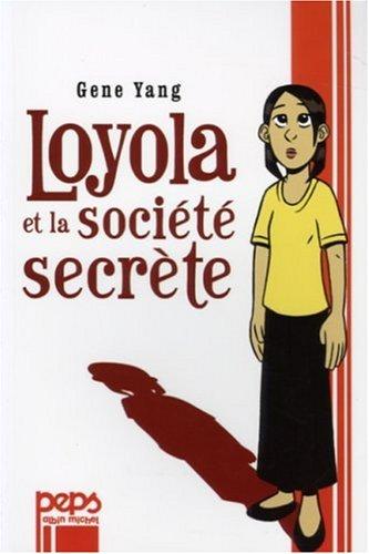 Loyola et la société secrète 1