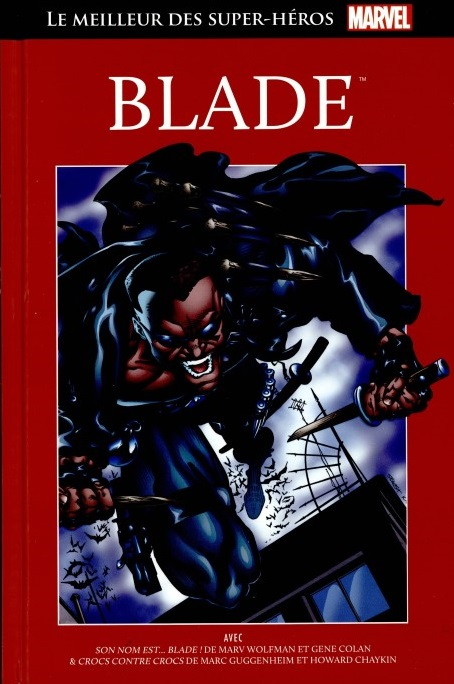 Le Meilleur des Super-Héros Marvel 29 - Blade