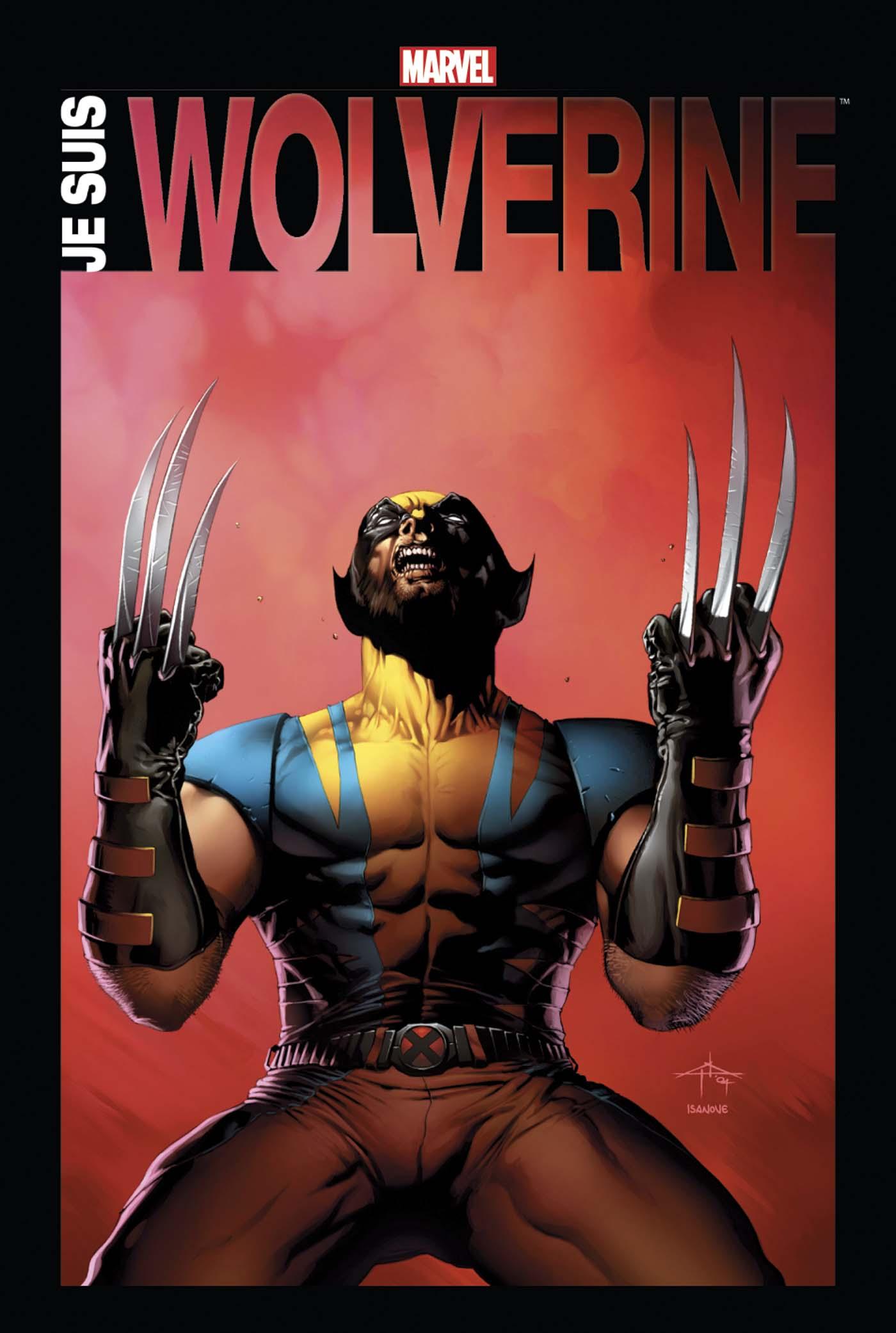 Je Suis Wolverine 1 - JE SUIS WOLVERINE