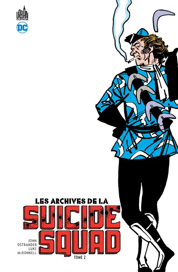 Les Archives de La Suicide Squad 2 - Les Archives de la Suicide Squad - Tome 2