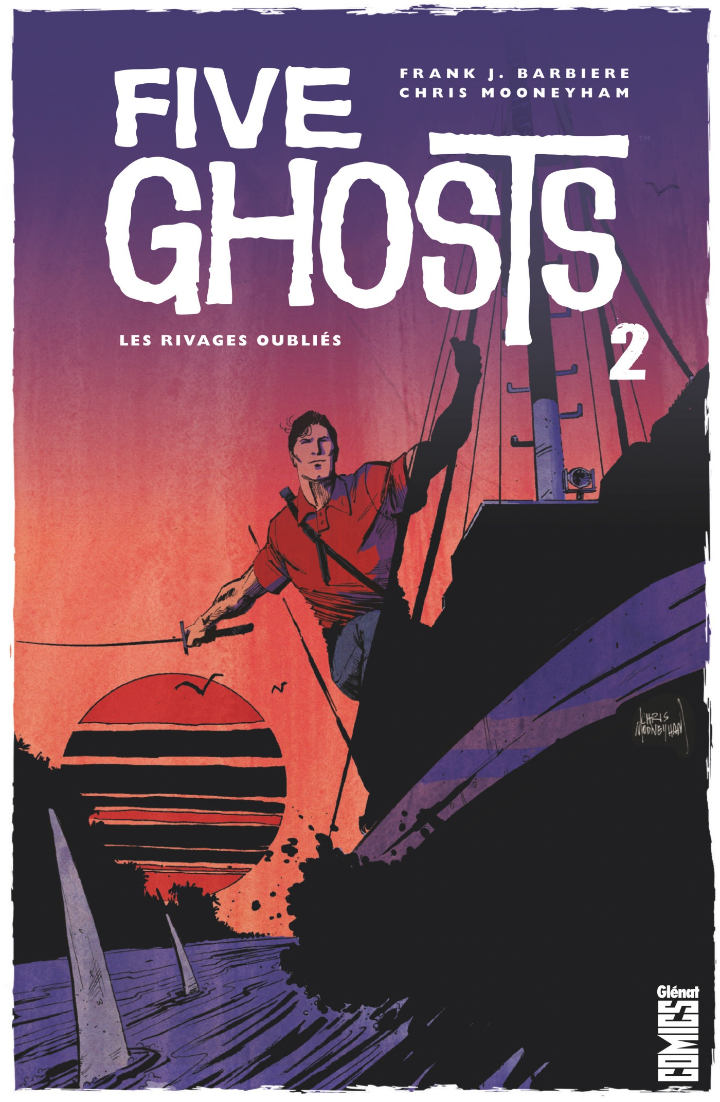 Five Ghosts 2 - Les Rivages oubliés