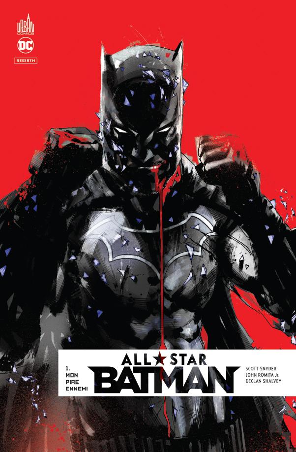 All Star Batman 1 - Mon pire ennemi