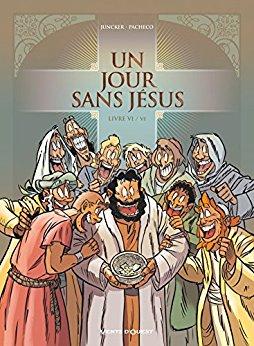 Un jour sans Jésus 6 - Tome 6