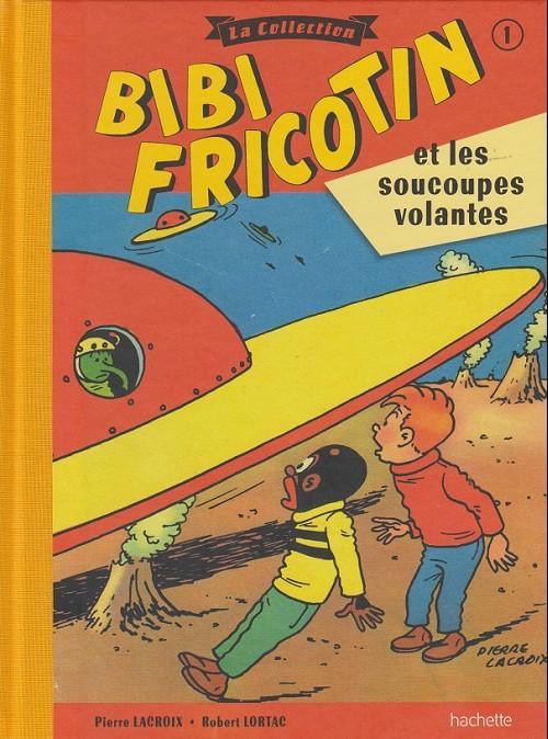 Bibi Fricotin 1 - Bibi fricotin et les soucoupes volantes