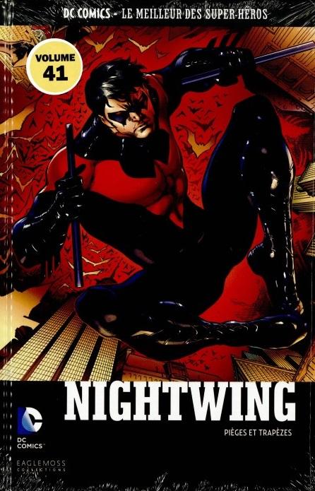 DC Comics - Le Meilleur des Super-Héros 41 - Nightwing - Pièges et Trapèzes
