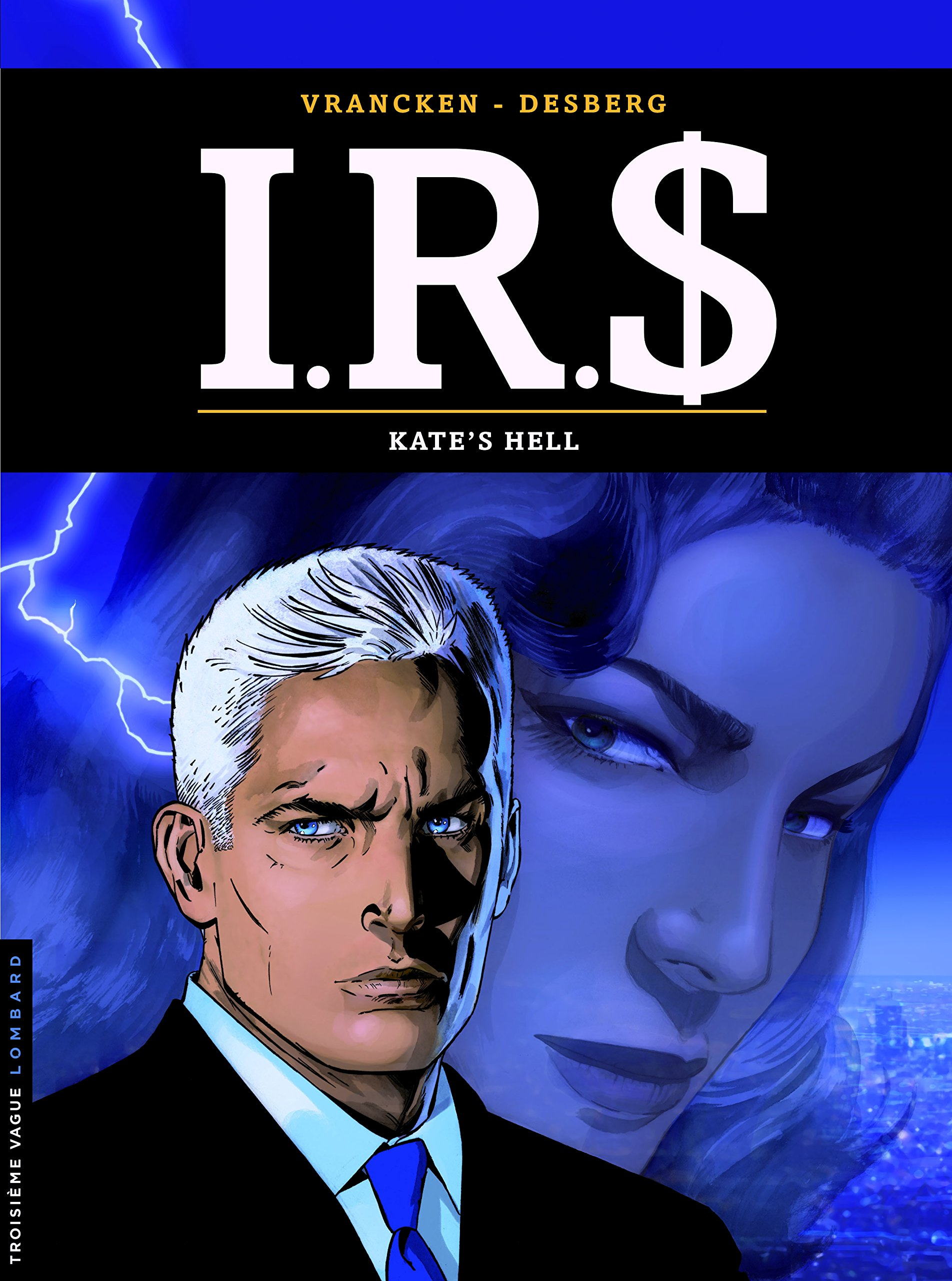 I.R.S. 18 - Kate's hell