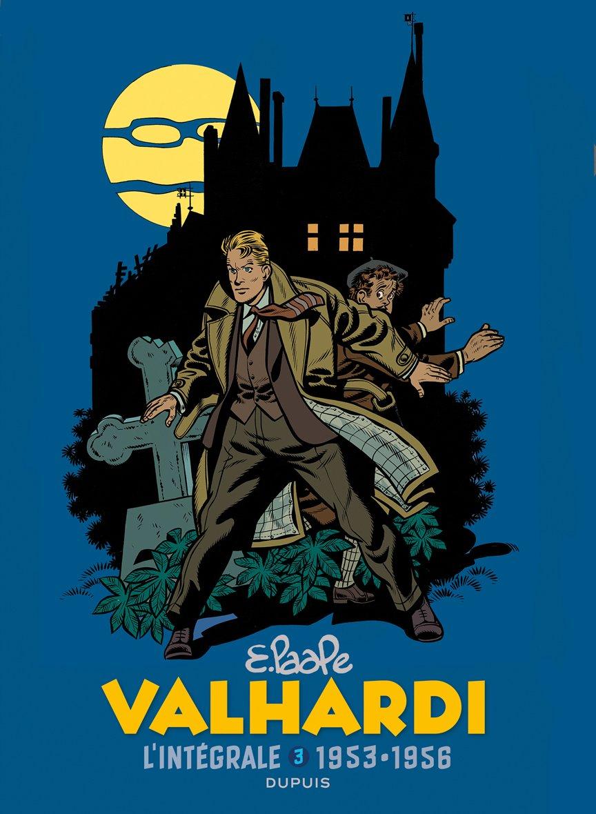 Les aventures de Jean Valhardi 3 - Intégrale, tome 3 (1950-1954)
