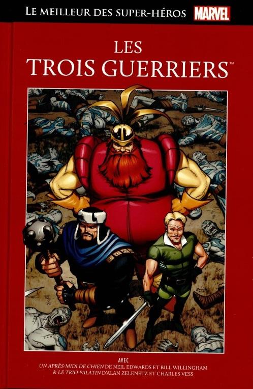 Le Meilleur des Super-Héros Marvel 32 -  Les Trois Guerriers