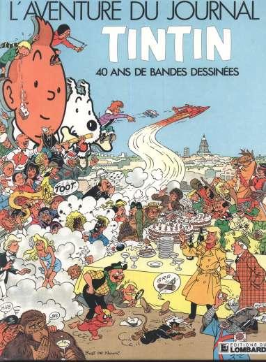 L'aventure du journal Tintin - 40 ans de bandes dessinées 1 - L'aventure du journal TINTIN, 40 ans de bandes dessinées
